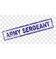 Grunge army sergeant rectangle stamp vector
