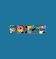 pride concept word art vector image