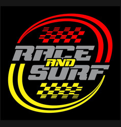 Race and surf logo for t-shirt vector