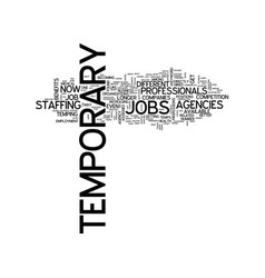 temporary jobs text background word cloud concept vector image