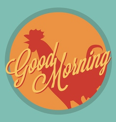 Rooster and sun Good morning vintage style vector image
