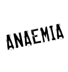 Anaemia rubber stamp vector