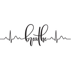 breatypography with cardiogram line vector image