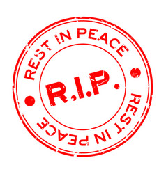 Grunge red rip rest in peace round rubber seal vector