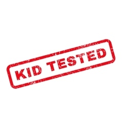 Kid tested text rubber stamp vector