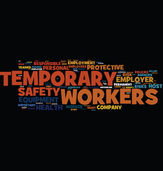 temporary workers are an important safety risk vector image vector image