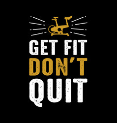 Fitness quote and saying vector