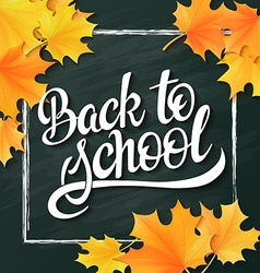 hand lettering greeting text - back to school vector image