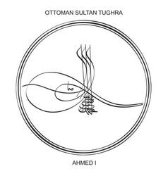 Tughra ottoman sultan ahmed first vector