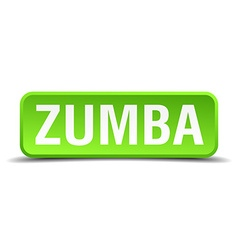 Zumba green 3d realistic square isolated button vector