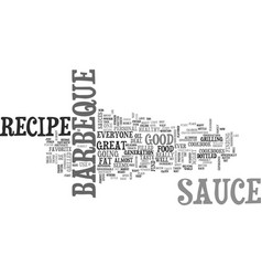 barbeque sauce recipe text word cloud concept vector image vector image