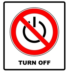 Power symbol and prohibition sign Black out no vector image