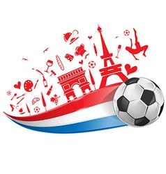 FRANCE flag and symbol with soccer ball vector image