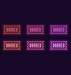 Neon icon set stamp banned glowing text vector