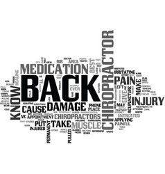 why put up with back pain visit a chiropractor vector image