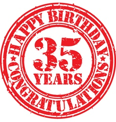 Happy birthday 35 years grunge rubber stamp vector image