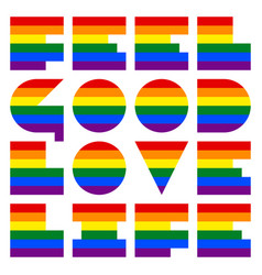 Lgbt quote to love and life feel good love life vector