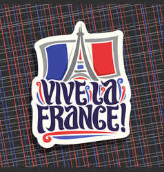 Logo for motto vive la france vector