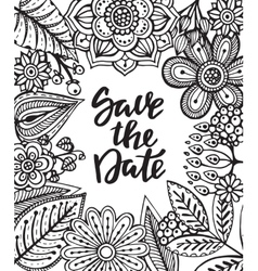 Save the date card with hand drawn flowers leaves vector image