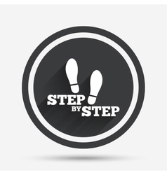 Step by step sign icon Footprint shoes symbol vector image vector image
