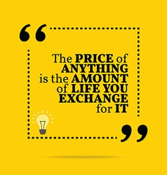 Inspirational motivational quote The price of vector image