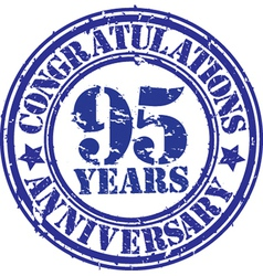 Cogratulations 95 years anniversary grunge rubber vector image