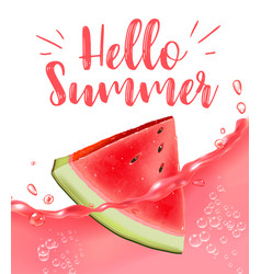 Lettering hello summer watermelon print vector