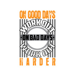 on good days work out fitness quote good for print vector image