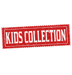 Kids collection grunge rubber stamp vector