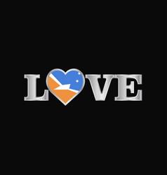 Love typography with tierra del fuego province vector