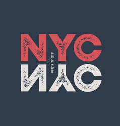 Nyc t-shirt and apparel design with textured vector