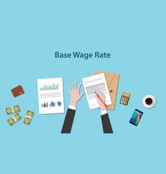 Base wage rate with a man writing vector