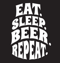 Stylized quote on topic beer white vector