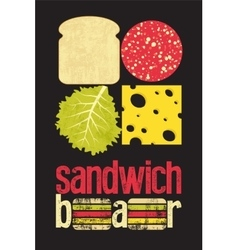 Typographic retro grunge poster for sandwich bar vector image
