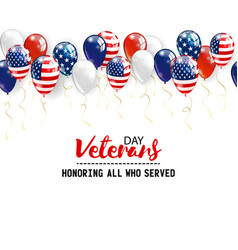 veterans day background with balloons holiday vector image