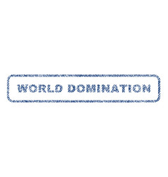 World domination textile stamp vector