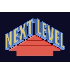 Next Level T-shirt Typography vector image vector image