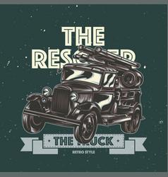 t-shirt label design vintage fire truck vector image