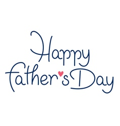 happy fathers day hand lettering handmade calligra vector image vector image