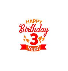 Happy three years birthday card vector