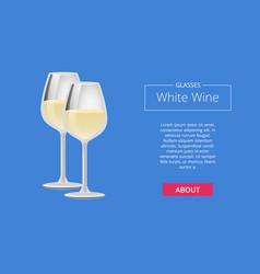 Glasses white wine poster two wineglasses vector