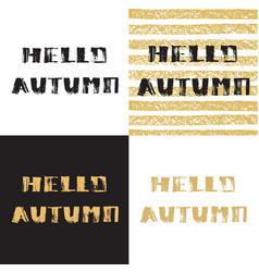 Hello autumn hand drawn modern grunge vector
