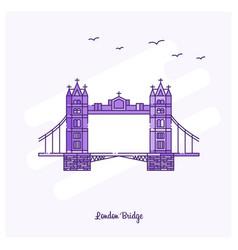 london bridge landmark purple dotted line skyline vector image