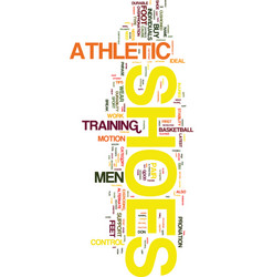 Mens athletic shoes text background word cloud vector