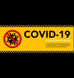sign caution coronavirus stop coronavirus banner vector image