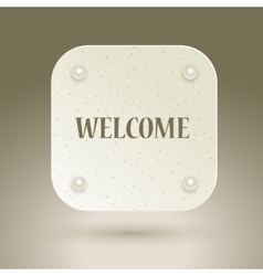 Welcome sign icon with invitation welcome for vector