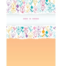 Colorful tulip flowers torn frame vertical vector image vector image