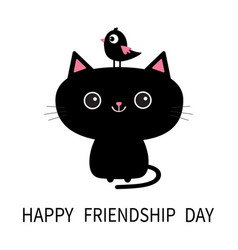 Happy friendship day cute black cat icon bird vector