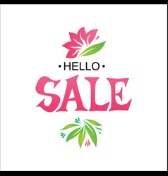 Hello sale tag with floral elements vector