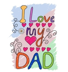 I Love My Dad T-shirt Typography vector image vector image